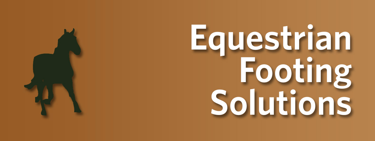 Equestrian Footing & Horse Arena Solutions